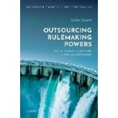 Outsourcing Rulemaking Powers: Constitutional limits and national safeguards - ISBN 9780192897831
