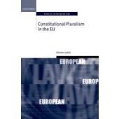 Constitutional Pluralism in the EU - ISBN 9780198703228