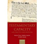 Testamentary Capacity: Law, Practice, and Medicine - ISBN 9780198727521
