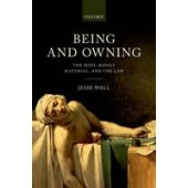 Being and Owning: The Body, Bodily Material, and the Law - ISBN 9780198727989