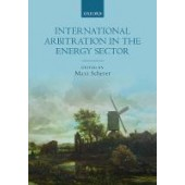 International Arbitration in the Energy Sector - ISBN 9780198805793