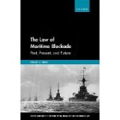 The Law of Maritime Blockade: Past, Present, and Future - ISBN 9780198808435