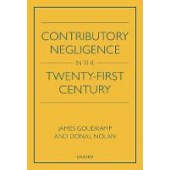 Contributory Negligence in the Twenty-First Century - ISBN 9780198814245
