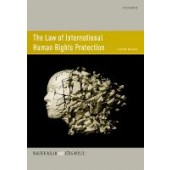 The Law of International Human Rights Protection - ISBN 9780198825685