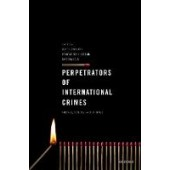 Perpetrators of International Crimes: Theories, Methods, and Evidence - ISBN 9780198829997