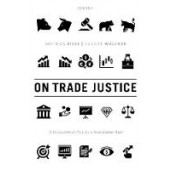 On Trade Justice: A Philosophical Plea for a New Global Deal - ISBN 9780198837411