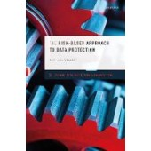 The Risk-Based Approach to Data Protection - ISBN 9780198837718
