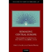 Remaking Central Europe: The League of Nations and the Former Habsburg Lands - ISBN 9780198854685