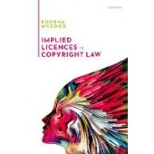 Implied Licences in Copyright Law - ISBN 9780198858195