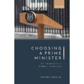 Choosing a Prime Minister: The Transfer of Power in Britain - ISBN 9780198859291