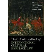 The Oxford Handbook of International Cultural Heritage Law - ISBN 9780198859871