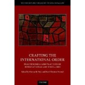 Crafting the International Order: Practitioners and Practices of International Law since c.1800 - ISBN 9780198863830