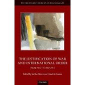 The Justification of War and International Order: From Past to Present - ISBN 9780198865308
