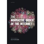 The Normative Order of the Internet: A Theory of Rule and Regulation Online - ISBN 9780198865995