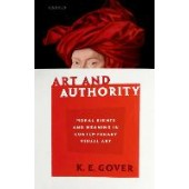 Art and Authority: Moral Rights and Meaning in Contemporary Visual Art - ISBN 9780198867005