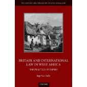 Britain and International Law in West Africa: The Practice of Empire - ISBN 9780198869863