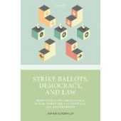 Strike Ballots, Democracy, and Law - ISBN 9780198869894
