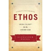 Constitutional Ethos: Liberal Equality for the Common Good - ISBN 9780199359844