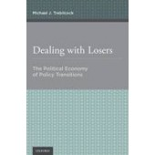 Dealing with Losers: The Political Economy of Policy Transitions - ISBN 9780199370658