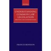 Understanding Common Law Legislation: Drafting and Interpretation - ISBN 9780199564101