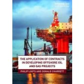 The Application of Contracts in Developing Offshore Oil and Gas Projects - ISBN 9780367135522