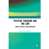 Positive Freedom and the Law - ISBN 9780367137861