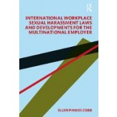 International Workplace Sexual Harassment Laws and Developments for the Multinational Employer - ISBN 9780367192761
