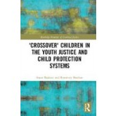 'Crossover' Children in the Youth Justice and Child Protection Systems - ISBN 9780367261108