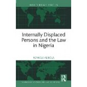 Internally Displaced Persons and the Law in Nigeria - ISBN 9780367703837