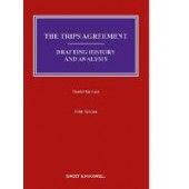 The TRIPS Agreement: Drafting History and Analysis - ISBN 9780414057432