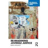 Re-Imagining Juvenile Justice - ISBN 9780415703697