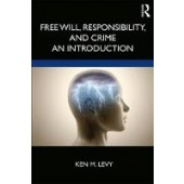 Free Will, Responsibility, and Crime: An Introduction - ISBN 9780815369660