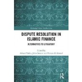 Dispute Resolution in Islamic Finance: Alternatives to Litigation? - ISBN 9780815393313