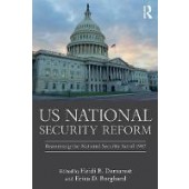 US National Security Reform: Reassessing the National Security Act of 1947 - ISBN 9780815399582