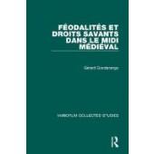 Feodalites et droits savants dans le Midi medieval - ISBN 9780860783251