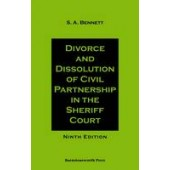 Divorce and Dissolution of Civil Partnership in the Sheriff Court - ISBN 9780956247827