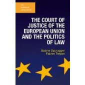 The Court of Justice of the European Union and the Politics of Law - ISBN 9781137320261