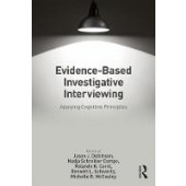 Evidence-based Investigative Interviewing: Applying Cognitive Principles - ISBN 9781138064690