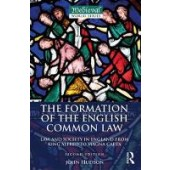 The Formation of the English Common Law: Law and Society in England from King Alfred to Magna Carta - ISBN 9781138189348
