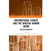 International Courts and the African Woman Judge: Unveiled Narratives - ISBN 9781138215146