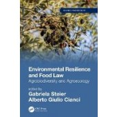 Environmental Resilience and Food Law: Agrobiodiversity and Agroecology - ISBN 9781138336063