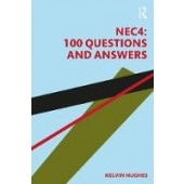 NEC4: 100 Questions and Answers - ISBN 9781138365254