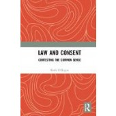 Law and Consent: Contesting the Common Sense - ISBN 9781138612501