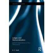 Judges and Democratization: Judicial Independence in New Democracies - ISBN 9781138682924