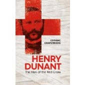 Henry Dunant: The Man of the Red Cross - ISBN 9781350253438