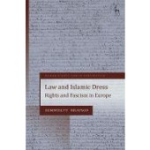 Law and Islamic Dress: Rights and Fascism in Europe - ISBN 9781509910496
