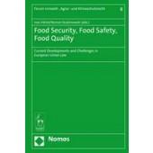 Food Security, Food Safety, Food Quality: Current Developments and Challenges in European Union Law - ISBN 9781509911318