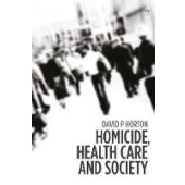 Mental Health Homicide and Society: Understanding Health Care Governance - ISBN 9781509912148