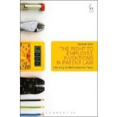 The Right to Employee Inventions in Patent Law: Debunking the Myth of Incentive Theory - ISBN 9781509920310