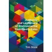 Authority and Legitimacy of Environmental Post-Treaty Rules - ISBN 9781509925568